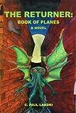 The Returner: Book of Planes