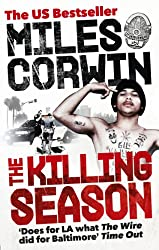 The Killing Season: A Summer in South-Central with LAPD Homicide