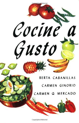 Cocine a Gusto - (Puerto Rican Recipes Cookbook in Spanish)