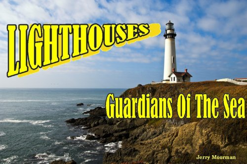 Lighthouses Guardians Of The Sea