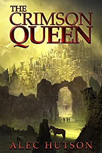 The Crimson Queen by Alec Hutson ebook deal
