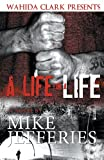 A Life for A Life, Mike Jefferies, 0982841450