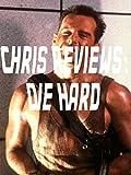 Chris Reviews: Die Hard