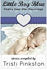 Little Boy Blue: Finding Hope After Miscarriage Paperback