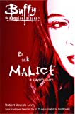 Go Ask Malice: A Slayer's Diary (Buffy the Vampire Slayer)