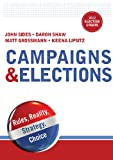 Campaigns and Elections, John Sides and Daron Shaw, 0393923657