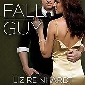 Fall Guy: Youngblood, Book 1   Liz Reinhardt