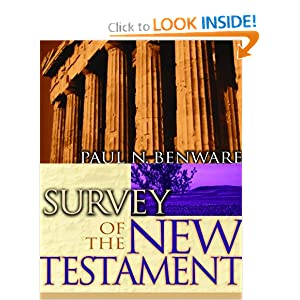 Survey of the New Testament Paul N. Benware