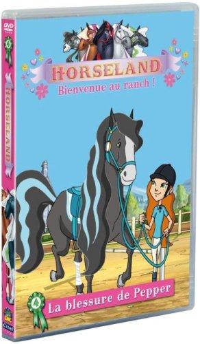 (Horseland, bienvenue au ranch ! Vol. 4 : La blessure de Pepper)