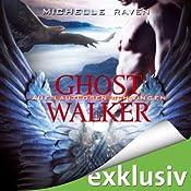 Auf lautlosen Schwingen (Ghostwalker 3) | Michelle Raven