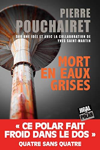 Mort en eaux grises: Polar et terrorisme (French Edition)