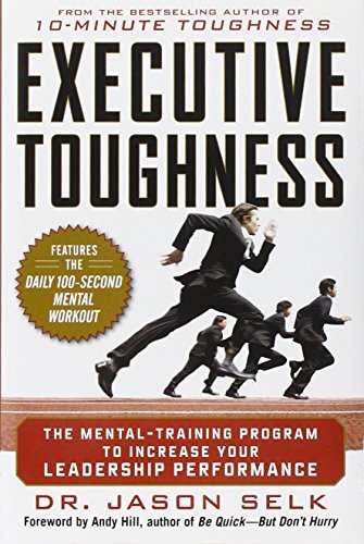 executive-toughness-the-mental-training-program-to-increase-your-leadership-performance