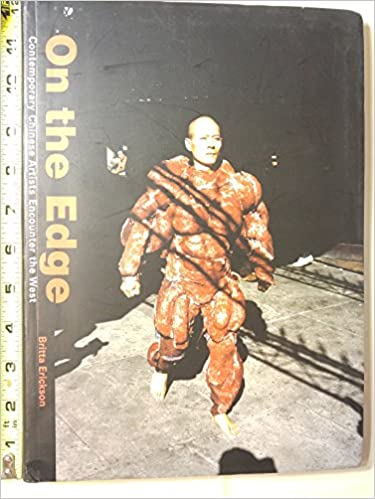 On The Edge Contemporary Chinese Artists Encounter The West Britta
