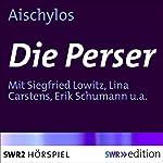 Die Perser |  Aischylos