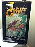 The Last Coin, James P. Blaylock, 0929480007