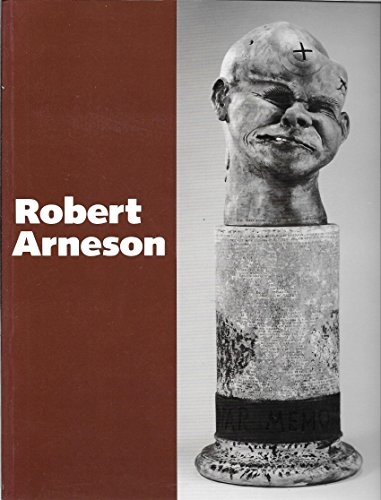 Robert Arneson : A (City Of West Des Moines)