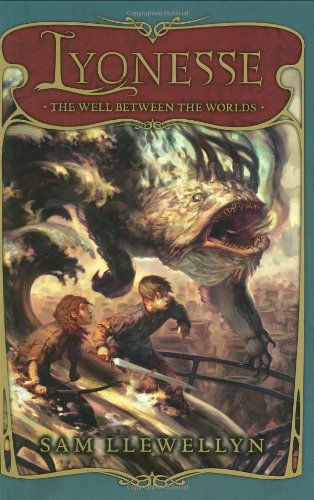 Lyonesse Book 1: Well Between The Worlds