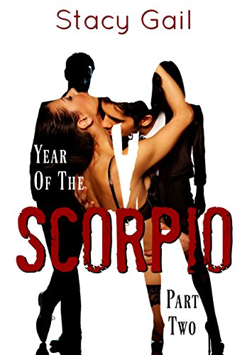 Year of the Scorpio: Parts 1 & 2 – Stacy Gail – 4 stars