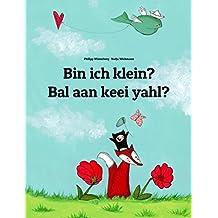Bin ich klein? Bal aan keei yahl?: Deutsch-Sandisch: Mehrsprachiges Kinderbuch. Zweisprachiges Bilderbuch zum Vorlesen für Kinder ab 3-6 Jahren (4K Ultra ... (Weltkinderbuch 115) (German Edition)