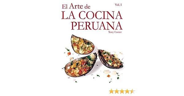 Amazon el arte de la cocina peruana al comprar este libro amazon el arte de la cocina peruana al comprar este libro estars contribuyendo con la educacin de muchos nios peruanos spanish edition ebook fandeluxe Images