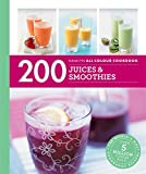 200 Juices & Smoothies: Hamlyn All Colour Cookbook (Hamlyn All Colour Cookery)