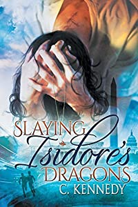 Slaying Isidore's Dragons Paperback April 9, 2015