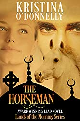The Horseman (Land of the Morning Book 1)