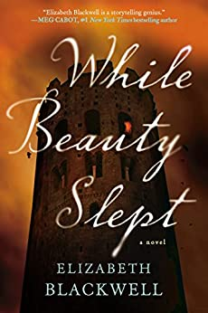While Beauty Slept by [Blackwell, Elizabeth]