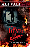 The Devil be Damned (Cain Casey Series Book 4)