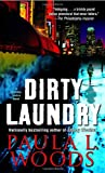 Dirty Laundry, Paula L. Woods, 0345457013