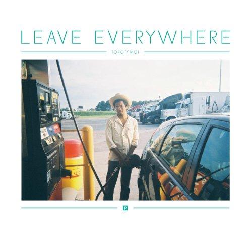 Leave Everywhere