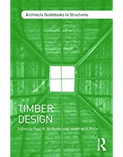 Timber Design (Architect's Guidebooks to Structures)