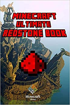 Book Minecraft: Ultimate Redstone Book: Amazing Minecraft Redstone Secrets and Guides for You!