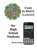 Casio fx-991EX Classwiz for High School Students