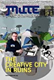 The Creative City in Ruins 2009, , 190649634X