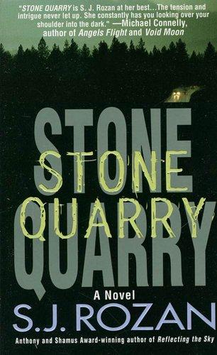 Quarry Stone (Stone Quarry: A Bill Smith/Lydia Chin Novel (Bill Smith/Lydia Chin Novels))