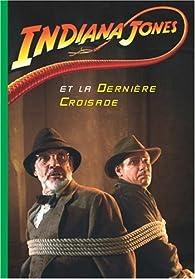 Indiana Jones, Tome 3 : Indiana Jones et la dernière croisade par Jérôme Jacobs