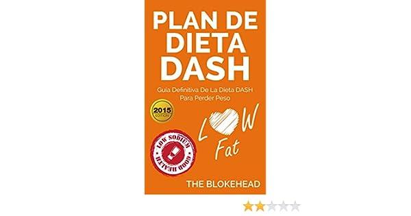 Amazon.com: Plan de dieta DASH: Guía definitiva de la dieta DASH para perder peso (Spanish Edition) eBook: The Blokehead, Paola Cuenca: Kindle Store