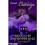 Seduced by the Vampire King | Laura Kaye