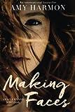 """""""Making Faces"""" av Amy Harmon"""