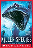Killer Species #2: Feeding Frenzy by Michael P. Spradlin front cover
