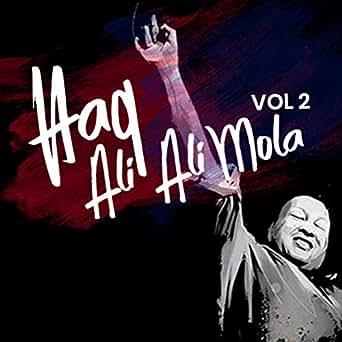 Haq Ali Ali Ali Mola Ali Ali Vol  02 by Nusrat Fateh Ali