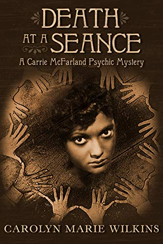 Death at a Seance: A Carrie McFarland Psychic Mystery by [Wilkins, Carolyn Marie]