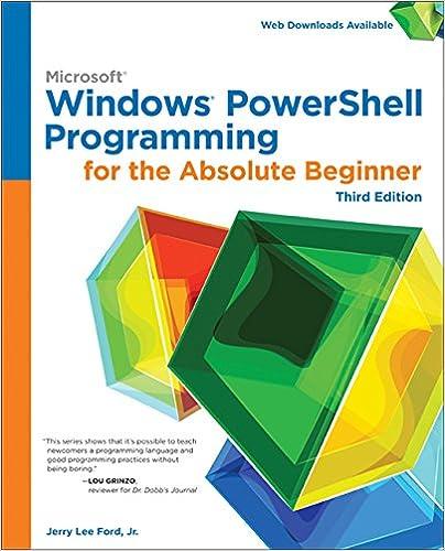 Windows PowerShell Programming for the Absolute Beginner