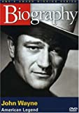 Biography: John Wayne- American Legend