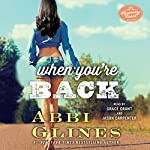 When You're Back: A Rosemary Beach Novel | Abbi Glines