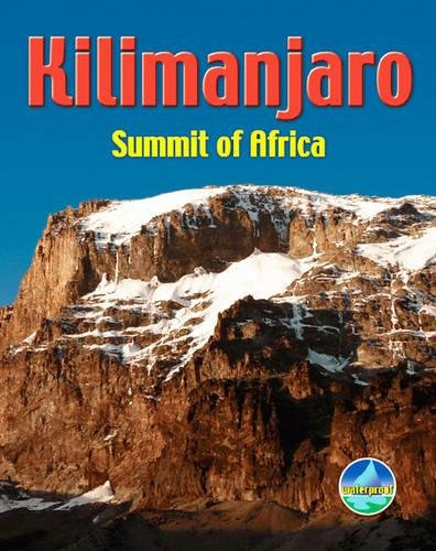 Kilimanjaro: Summit of Africa (Rucksack Pocket Summits)