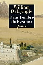 Dans l'ombre de Byzance : Sur les traces des Chrétiens d'Orient
