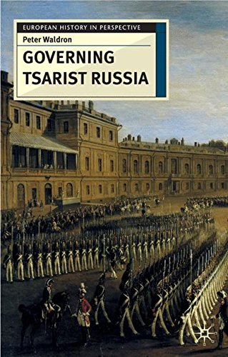 Governing Tsarist Russia (European History in Perspective)