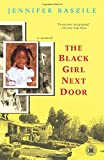 The Black Girl Next Door: A Memoir (Touchstone Books (Paperback))